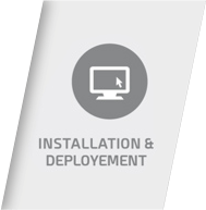 Installation and Deployment